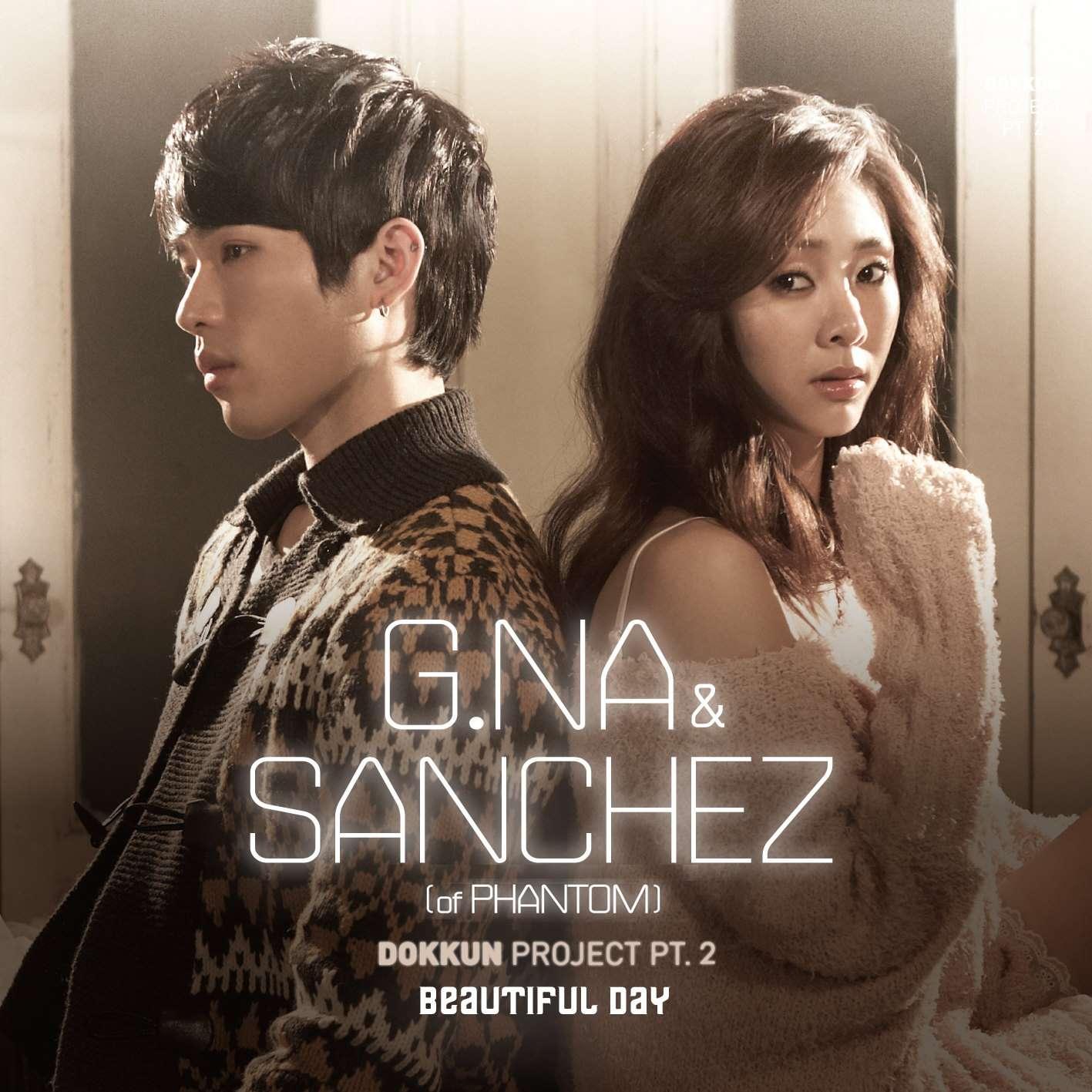[Single] G.NA & Sanchez - Beautiful Day (Dokkun Project Pt.2)